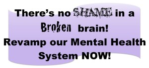 No Shame in Broken Brain