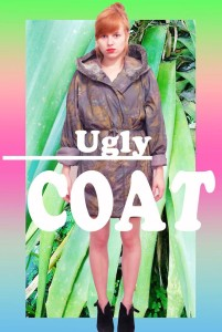 Ugly Coat 1 Poster 59129_641416799242577_626162796_n